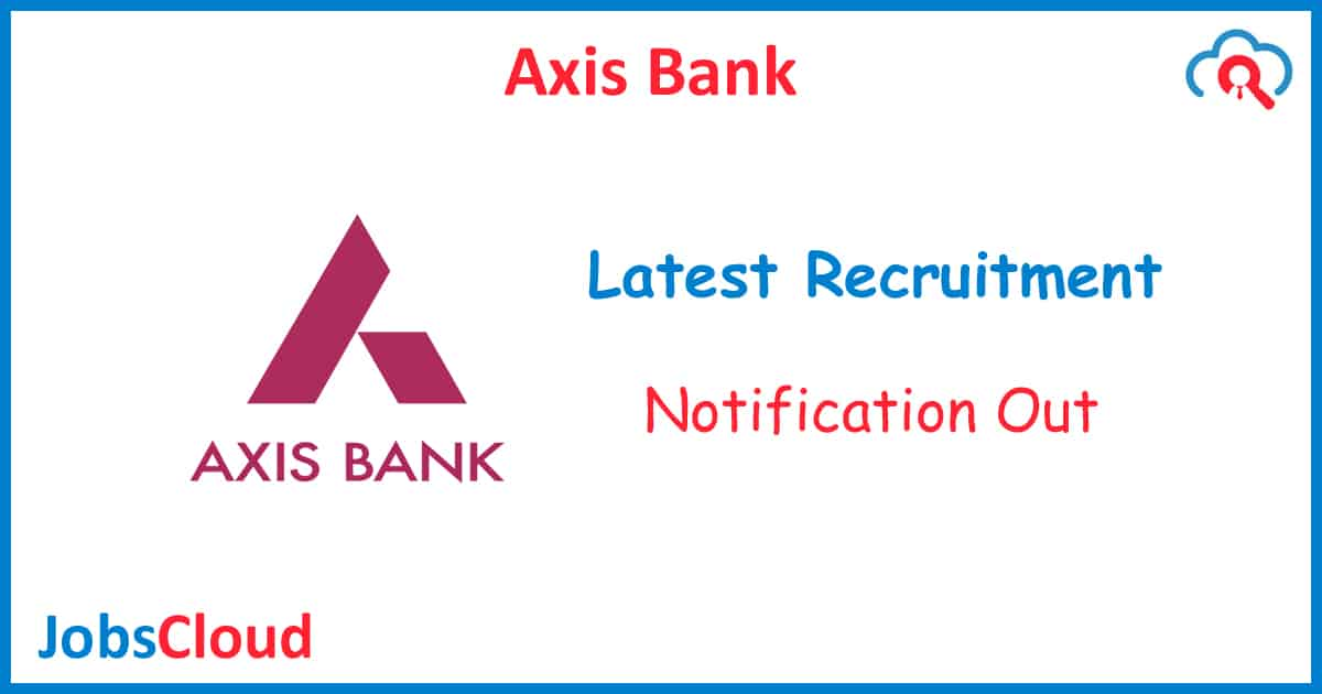 Axis Bank Hyderabad Recruitment 2020 - 206 Posts