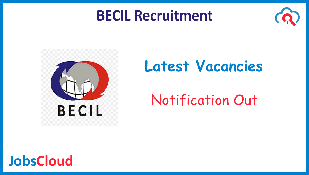 BECIL Mobile Forensic Expert Recruitment 2020 - 51 Posts