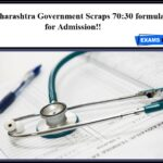 Maharashtra Government Scraps 70:30 formulas for Admission!!