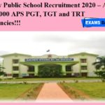 Army Public School Recruitment 2020 OUT – Apply for 8000 APS PGT, TGT and TRT Vacancies!!!