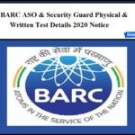 BARC Security Guard Physical Test Date 2020 – Download ASO Writtten Exam Details!!
