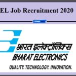 BEL Job Recruitment 2020 Out- Last Date to Apply!!!