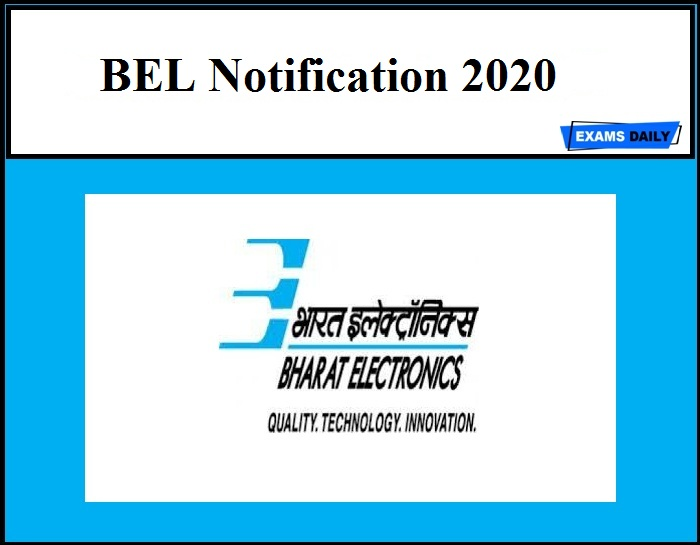 BEL Notification 2020 Out – Apply Now!!