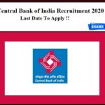 Central Bank of India Recruitment 2020 Last Date to Apply!! Don't Miss it