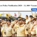 Latest Police Notification 2020 – 11, 000+ Vacancies | 10th Pass can Apply!!