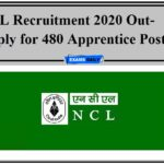 NCL Recruitment 2020 Out- Apply for 480 Apprentice Posts!!!