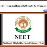 NEET Counselling 2020 Date & Process!! Check Details Here