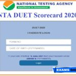 NTA DUET Scorecard 2020 Out – Download 55 PG Course Entrance Test Marks Here!!!