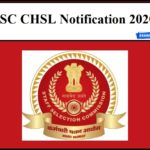 SSC CHSL Notification 2020 – Check Eligibility & Other Details Here!!
