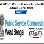 WBPSC Ward Master Grade-III Admit Card 2020 Released - Check Exam Date and Interview Details!!!