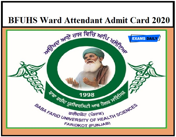 BFUHS Ward Attendant Admit Card 2020 (OUT) – Download Exam Date Here