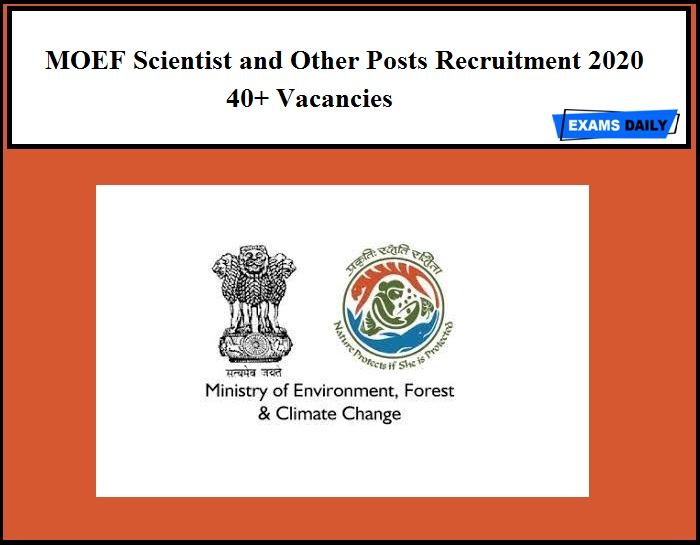 MOEF Recruitment 2020 Out – Apply Now!! 40+ Vacancies – NO EXAM (12th Pass)