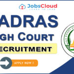 Madras High Court Recruitment 2020: Personal Assistant & Clerk Posts, Salary 177500 – Apply Now