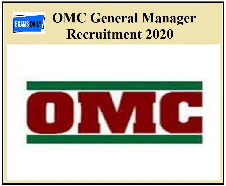 OMC General Manager Recruitment 2020 Out – For Executive Director Vacancies
