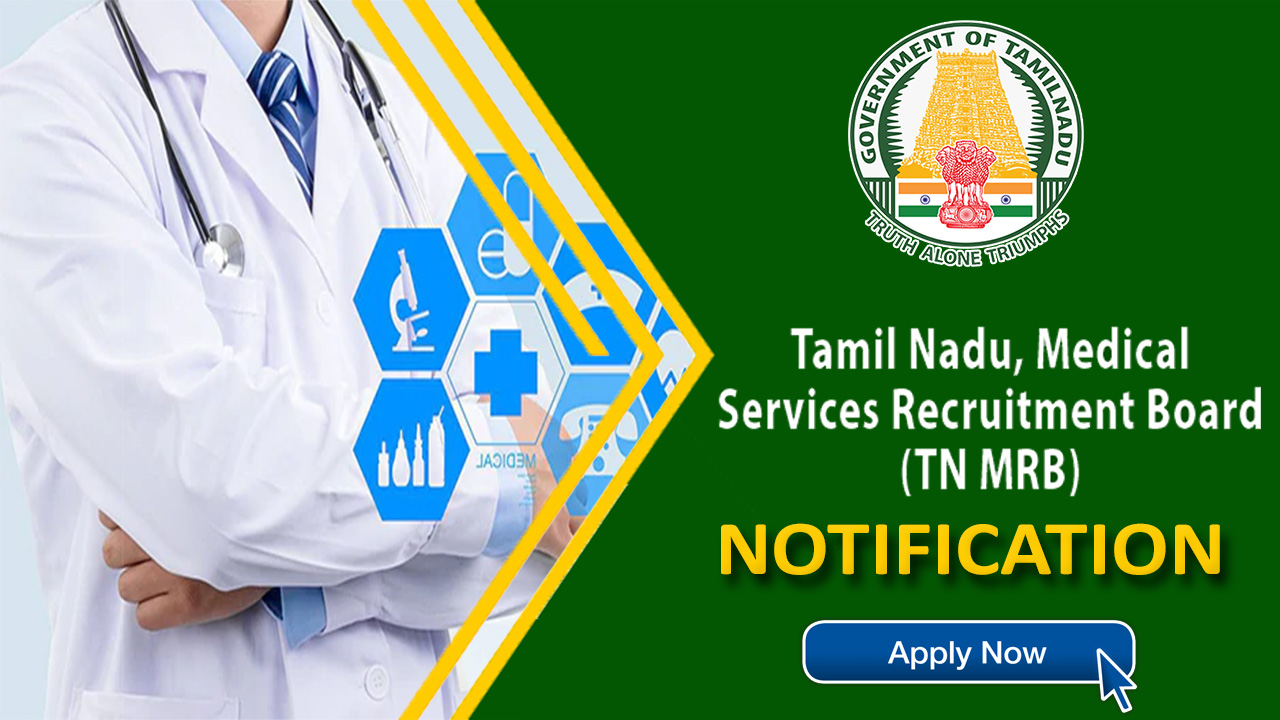 TN MRB Recruitment 2020: Therapeutic Assistant Posts, Salary 56900 - Apply Now