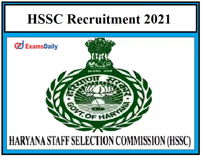 HSSC Recruitment 2021 – Last Date to Apply for 7000+ Police Constable Vacancies