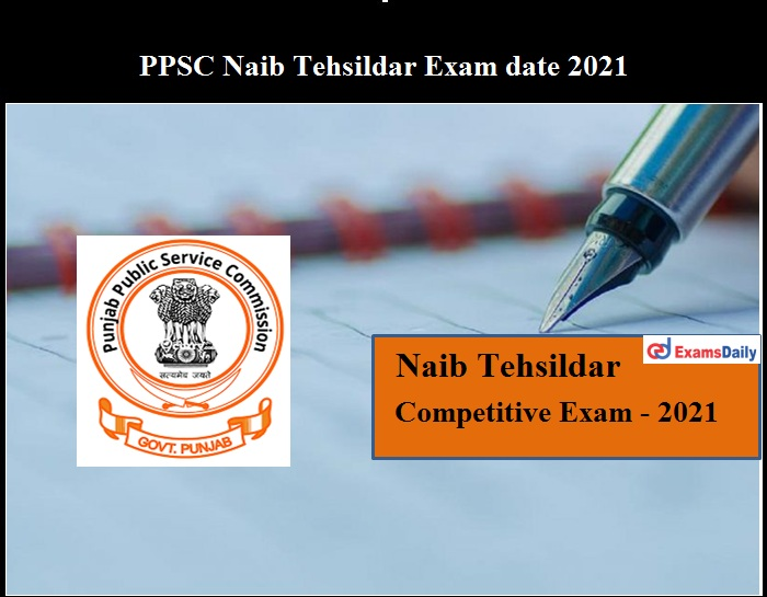 PPSB Naib Tehsildar Exam date 2021 OUT