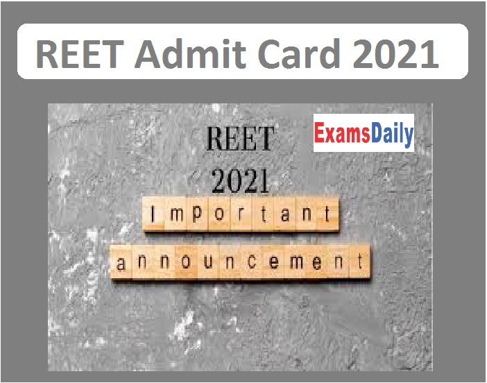 REET Admit Card Date 2021