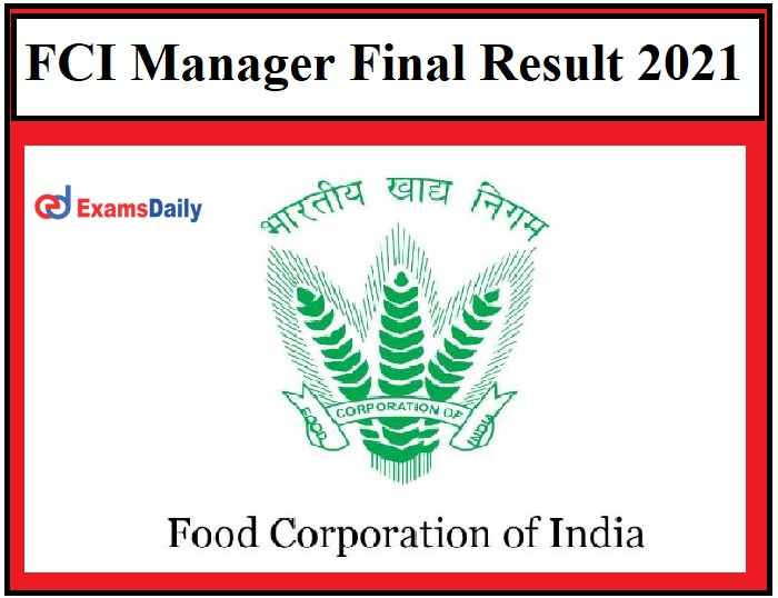 FCI Manager Final Result 2021 OUT – Download Selection List fci.gov.in!!!