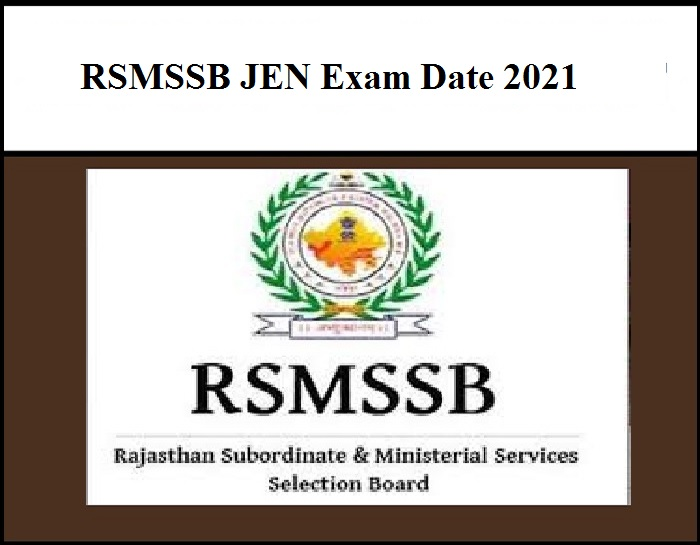 RSMSSB JEN Exam Date 2021 Out – Download Rajasthan Junior Engineering Admit Card Here!!