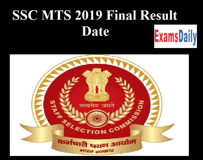 SSC MTS 2019 Final Result Date OUT – Check Multi Tasking Staff Cut off Details Here!!!