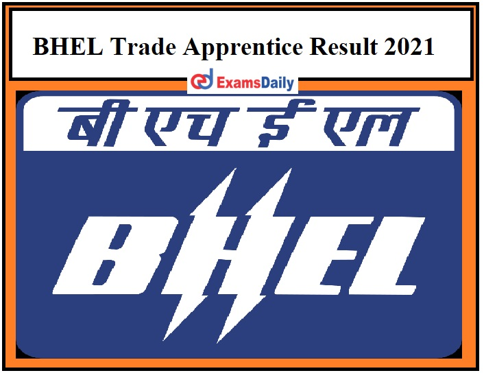 BHEL Trade Apprentice Result 2021