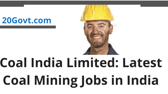 Coal India Limited-Latest Coal Mining Jobs in India-560x315