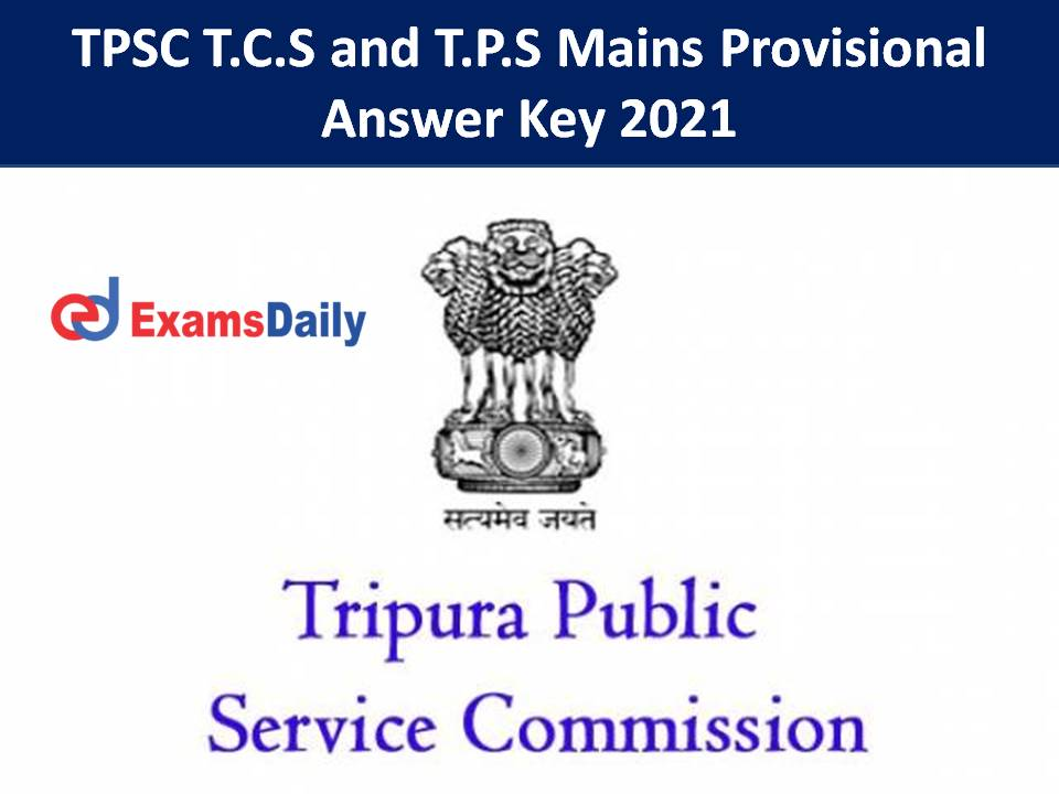 TPSC TCS Answer Key 2021 Out – Download TPS Grade 2 Mains Objection Details Here!!